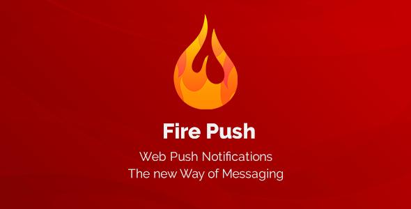 Fire Push v1.0.2 - WordPress Push Bildirimleri Eklentisi İndir