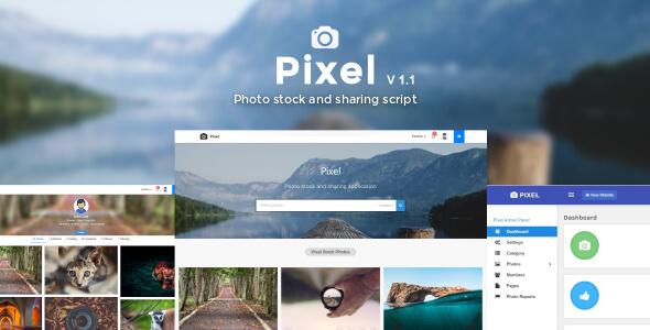 Pixel - Fotoğraf, Video ve Paylaşım Script İndir