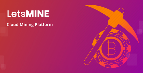 LetsMine - Multicoin Bulut Madenciliği Script İndir