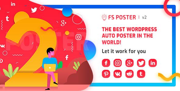 FS Poster v2.6.0 - WordPress Otomatik Paylaşım Eklentisi İndir